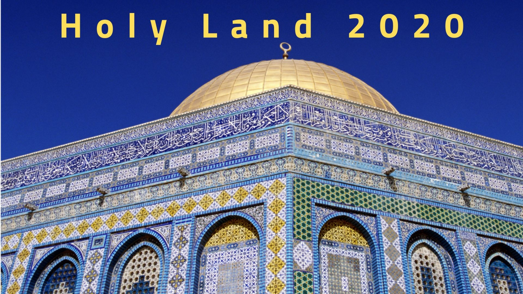 Holy Land 2020 Trip  General Info & Payments